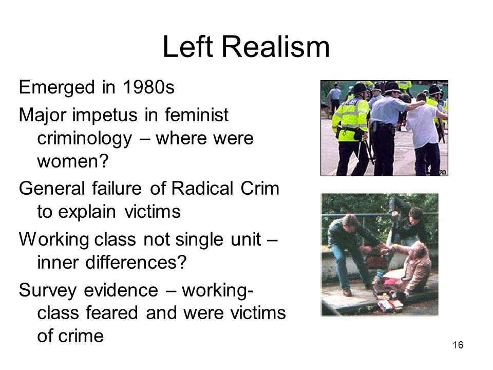 Left Realism Emerged in 1980s
