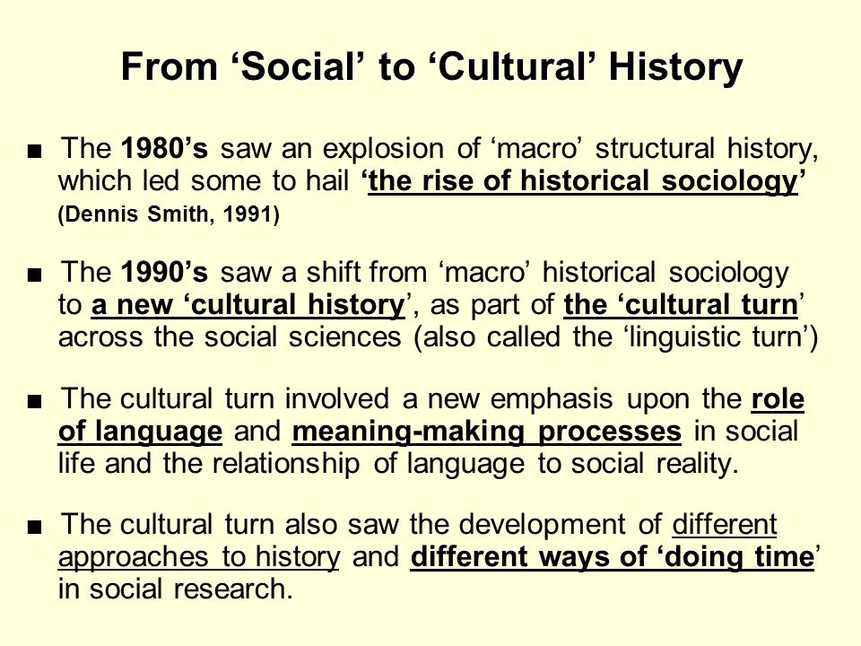 From 'Social' to 'Cultural' History