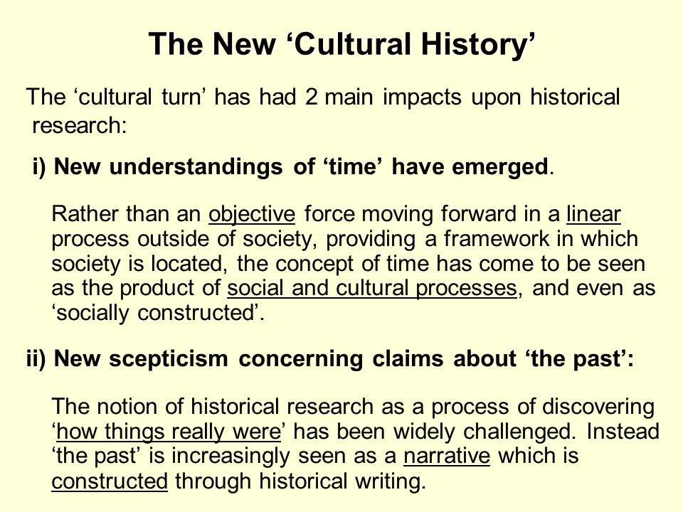 The New 'Cultural History'