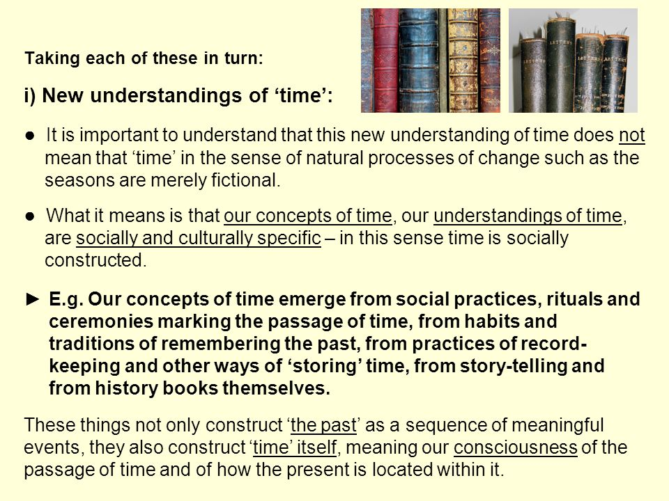 i) New understandings of 'time':