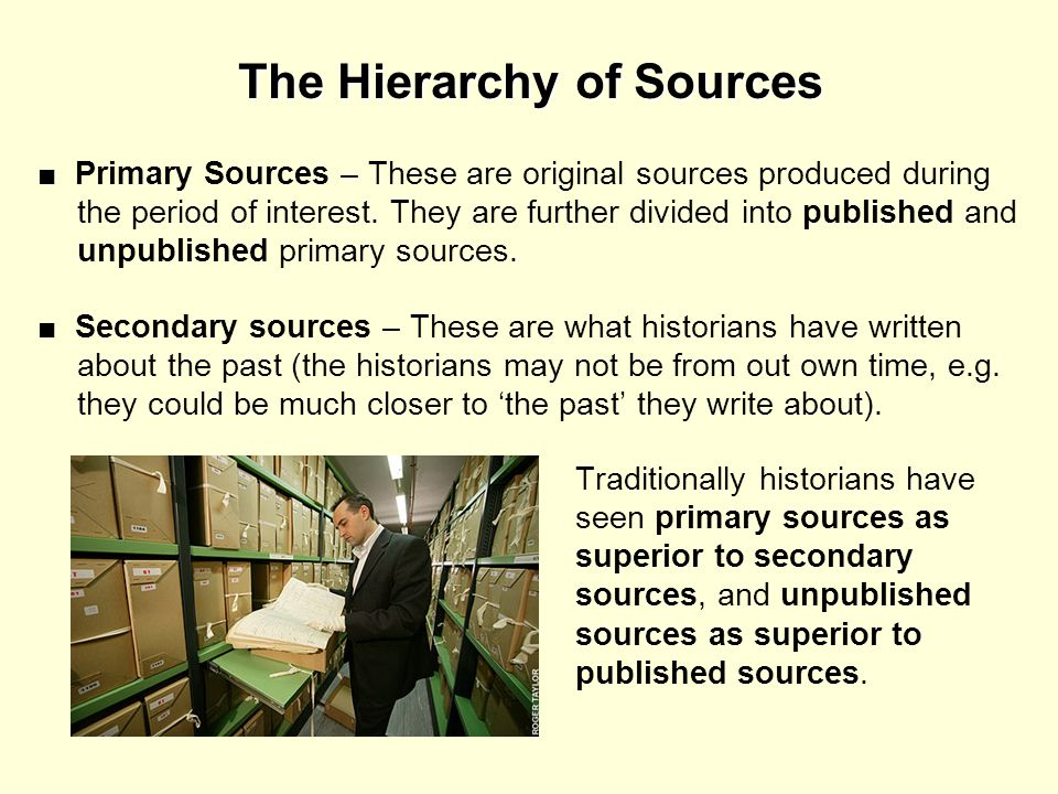 The Hierarchy of Sources