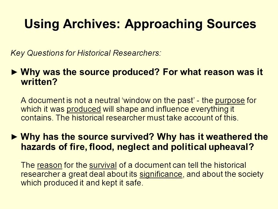 Using Archives: Approaching Sources