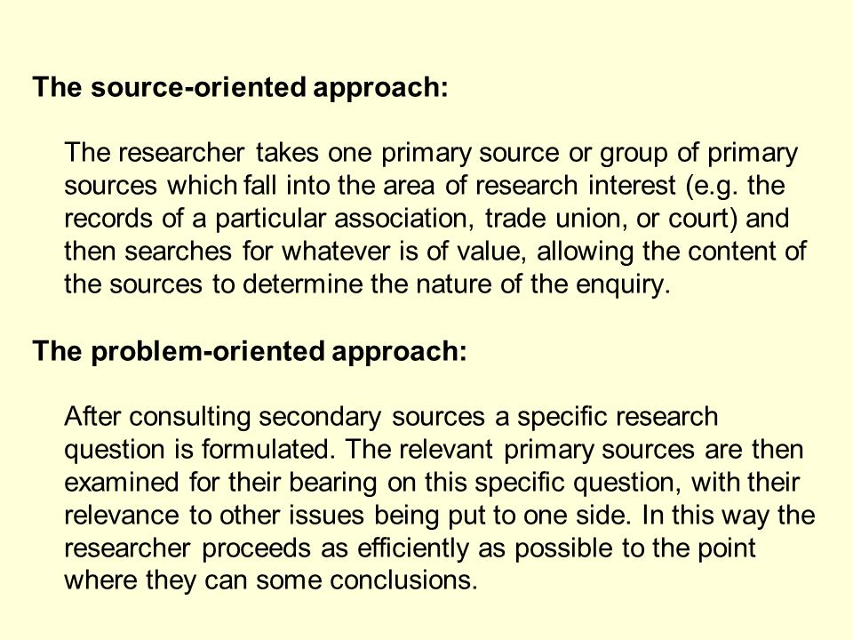 The source-oriented approach: