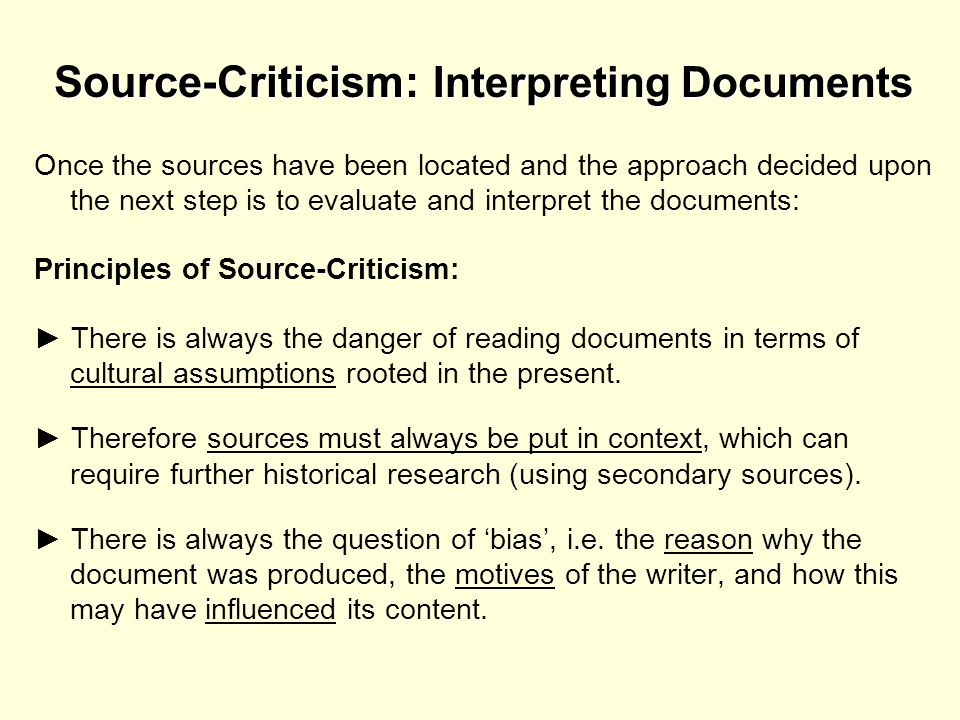 Source-Criticism: Interpreting Documents