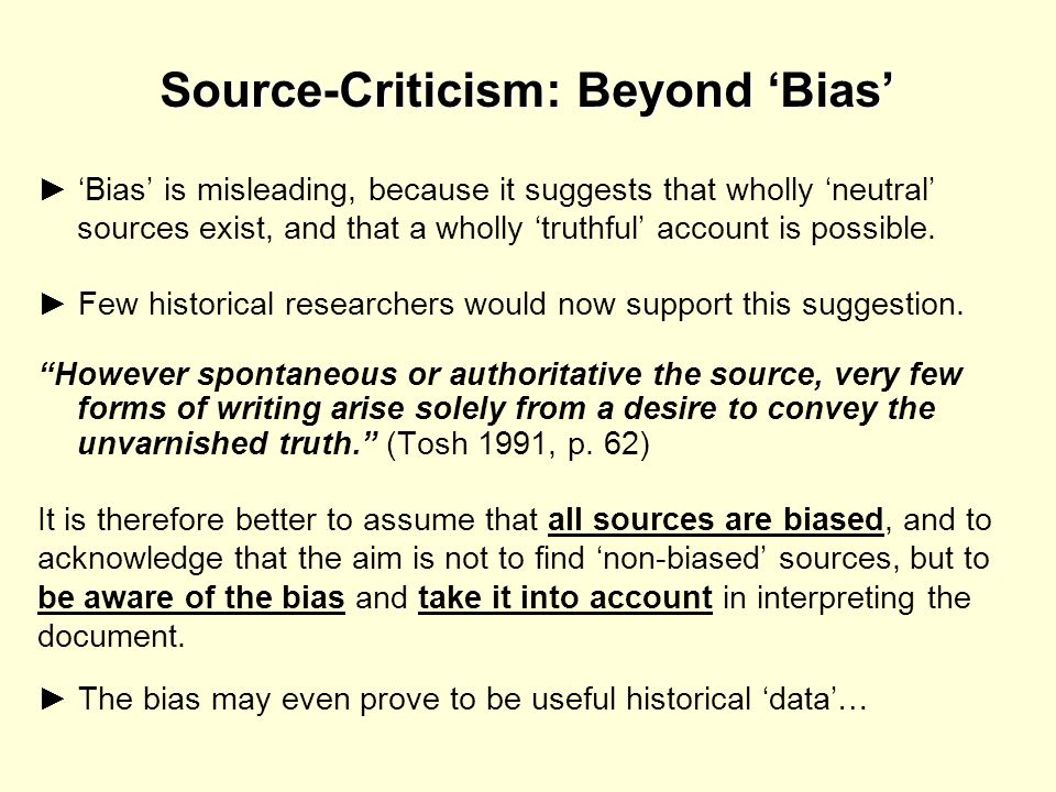 Source-Criticism: Beyond 'Bias'