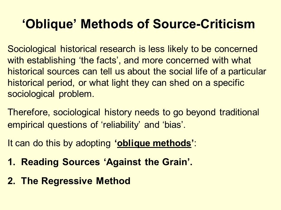 'Oblique' Methods of Source-Criticism
