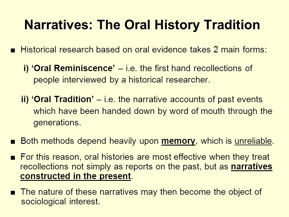 Narratives: The Oral History Tradition