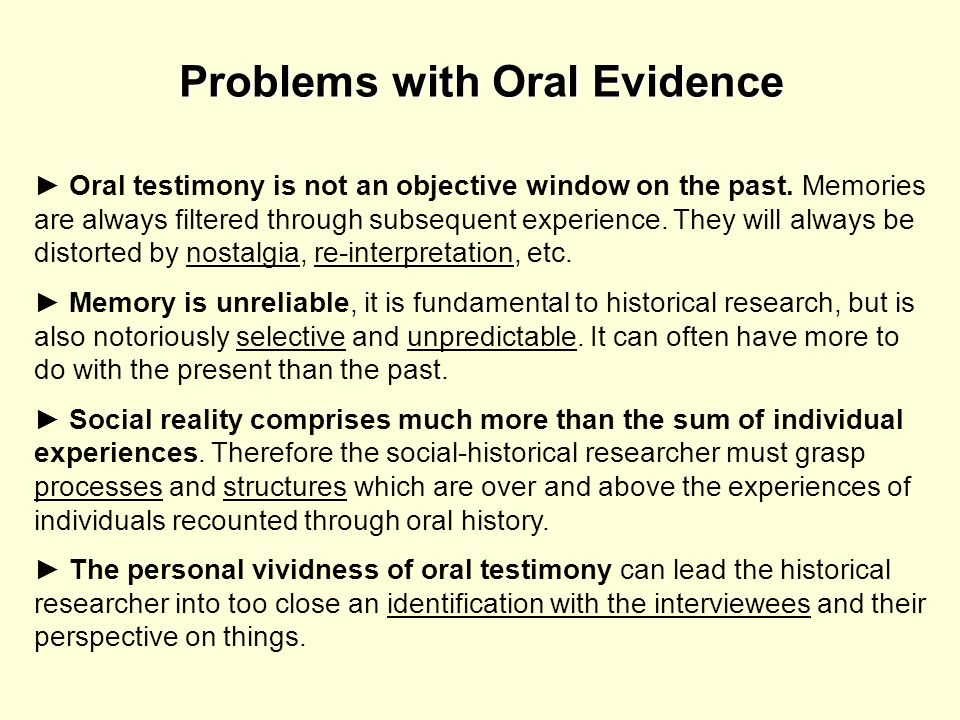 Problems with Oral Evidence