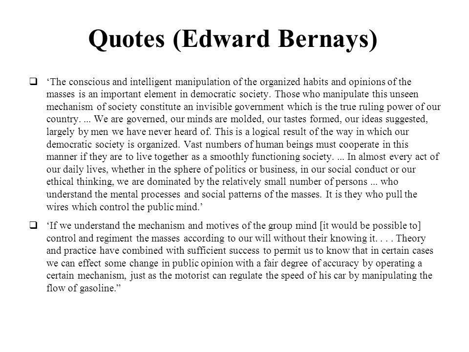 Quotes (Edward Bernays)
