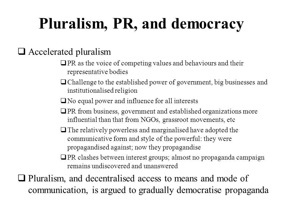 Pluralism, PR, and democracy