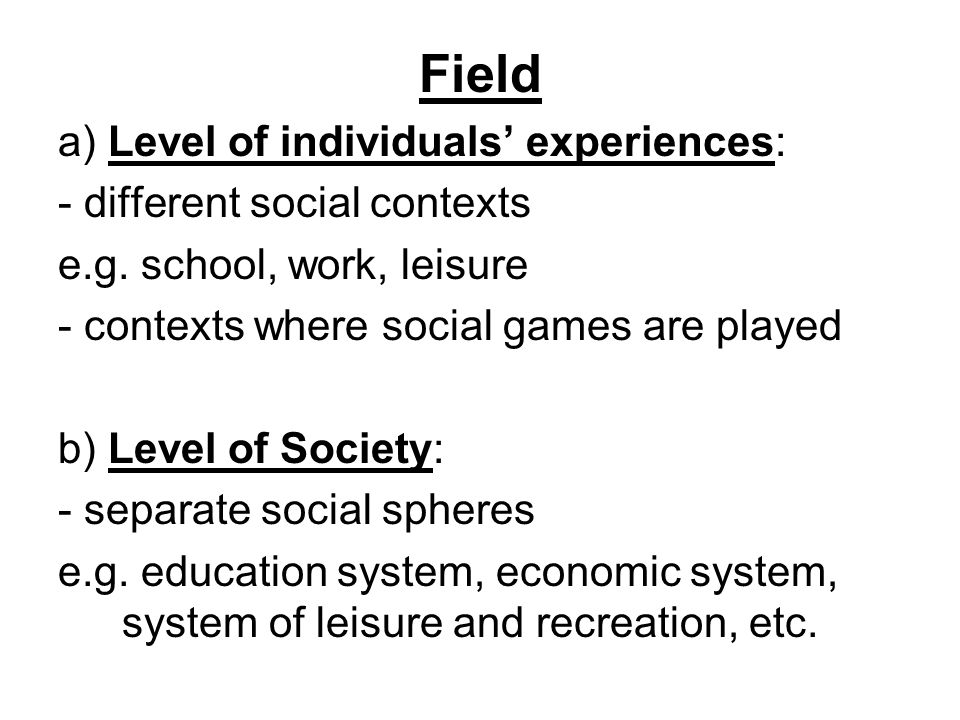 Field a) Level of individuals' experiences: