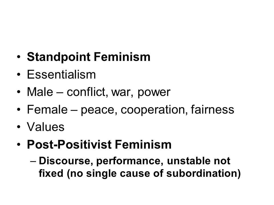 Male – conflict, war, power Female – peace, cooperation, fairness