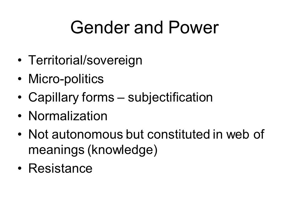 Gender and Power Territorial/sovereign Micro-politics