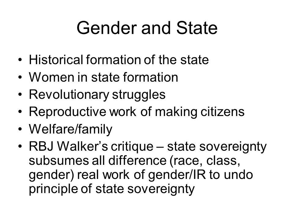 Gender and State Historical formation of the state