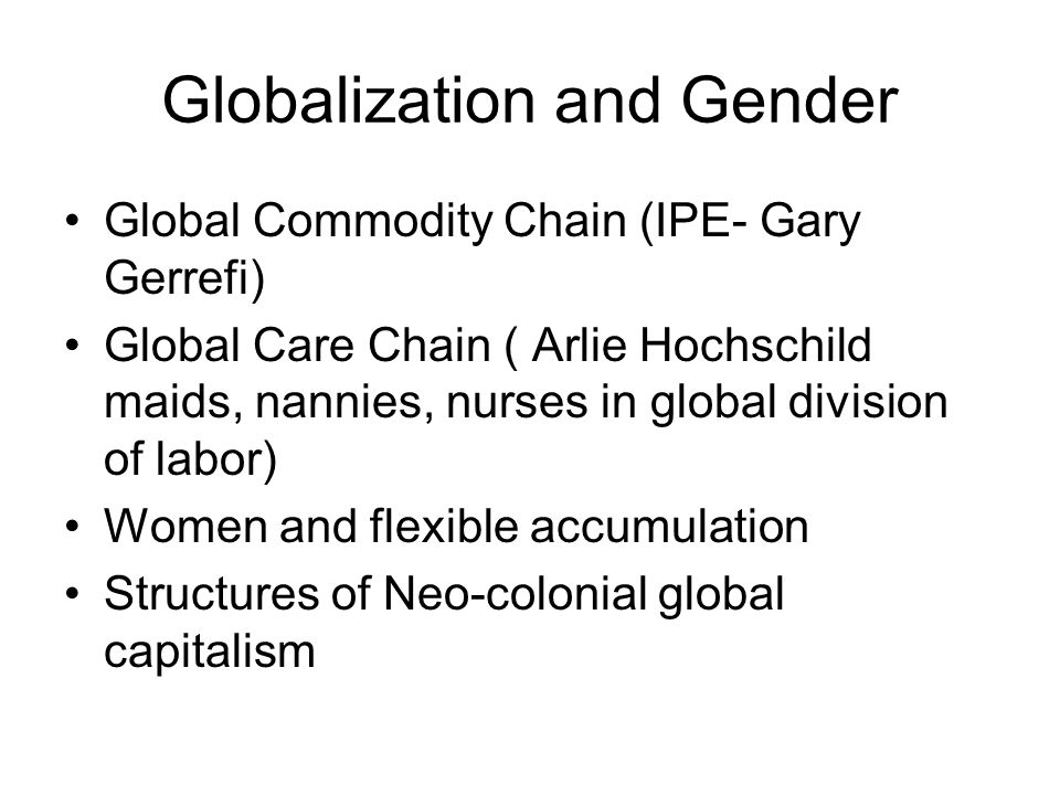 Globalization and Gender