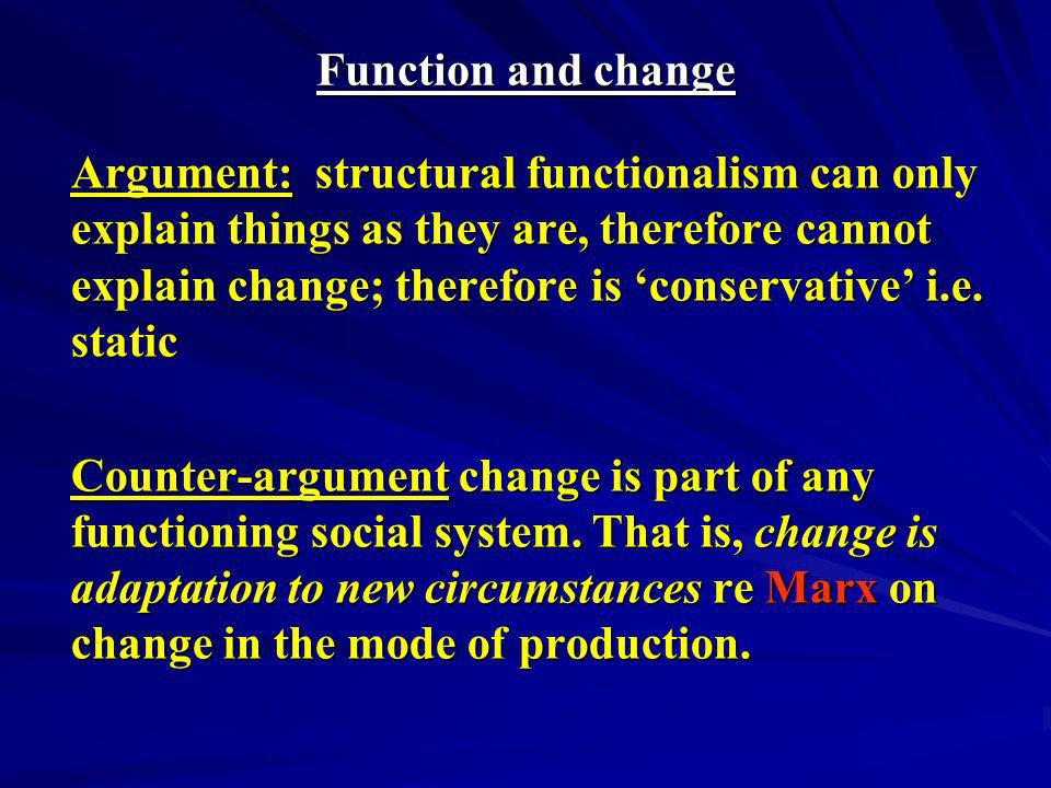 Function and change