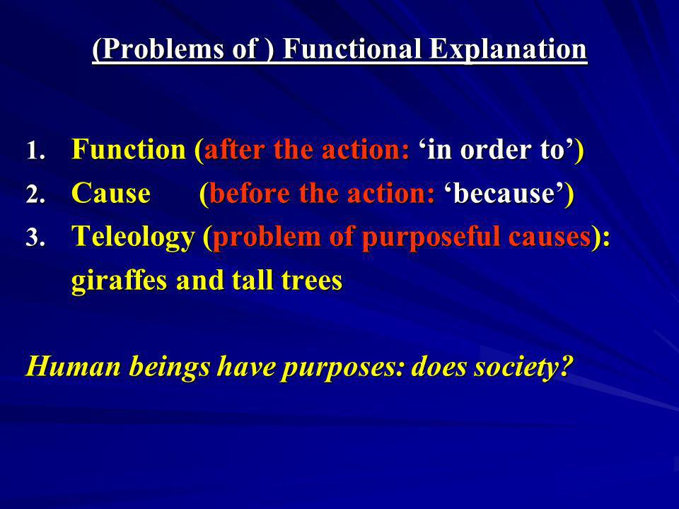 (Problems of ) Functional Explanation