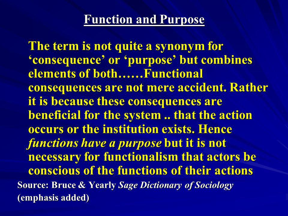 Function and Purpose
