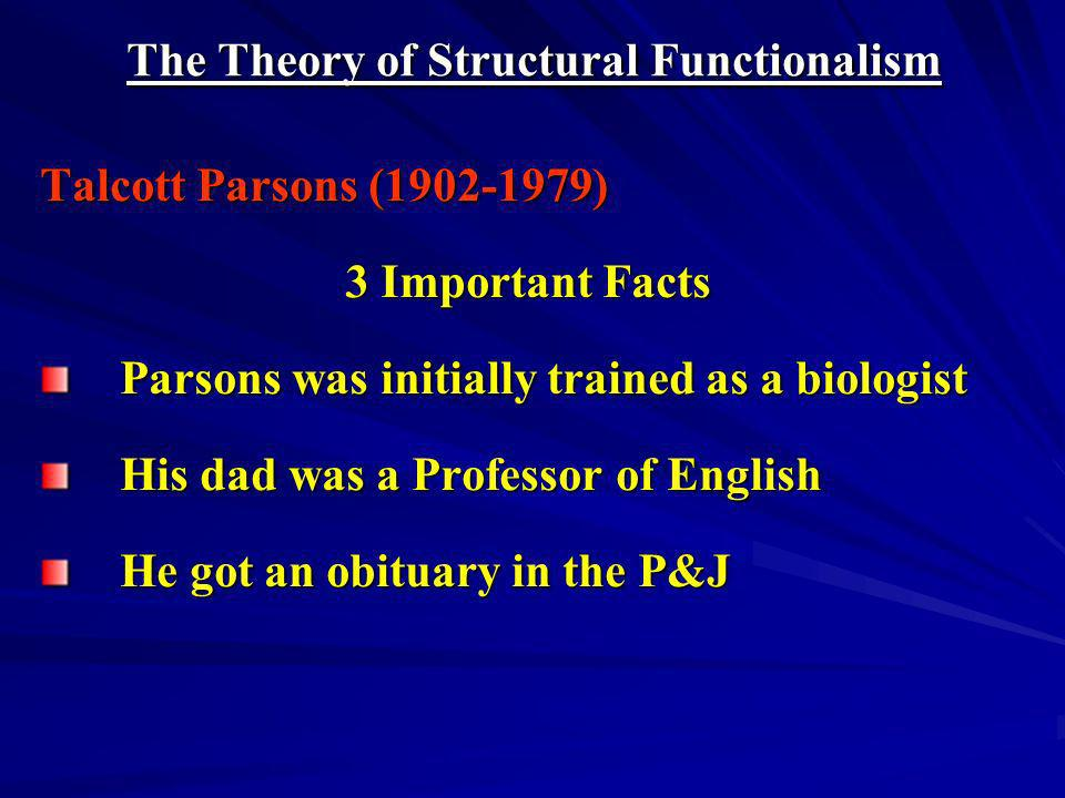 The Theory of Structural Functionalism