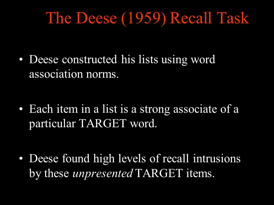 The Deese (1959) Recall Task