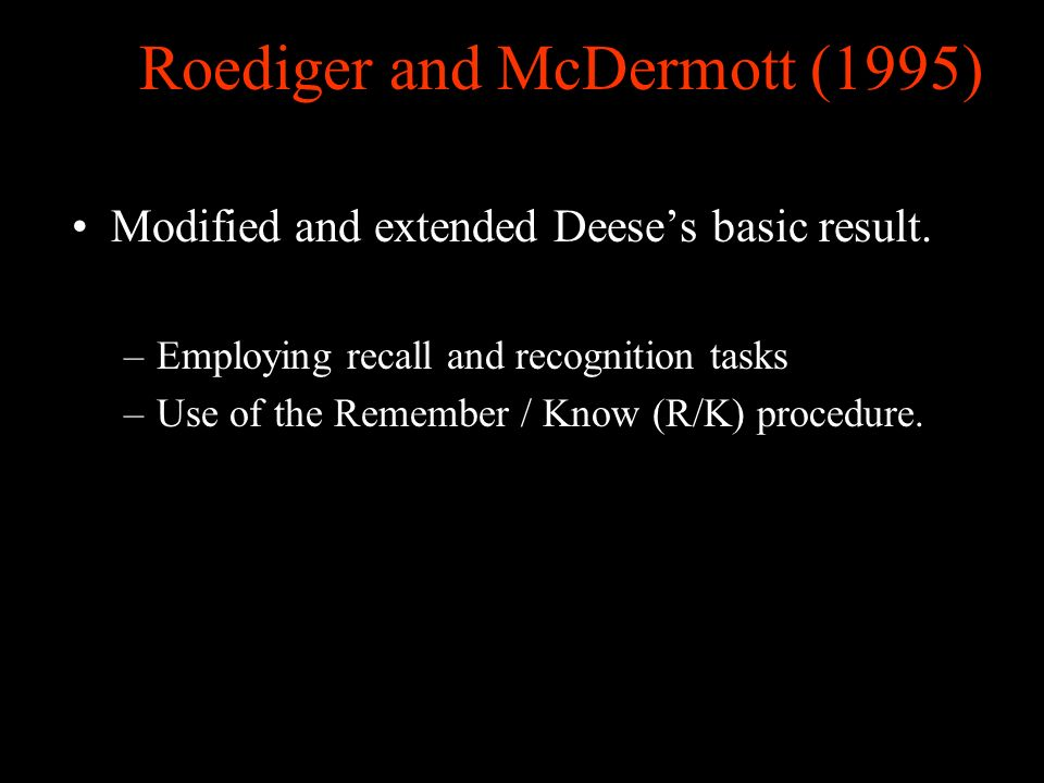 Roediger and McDermott (1995)