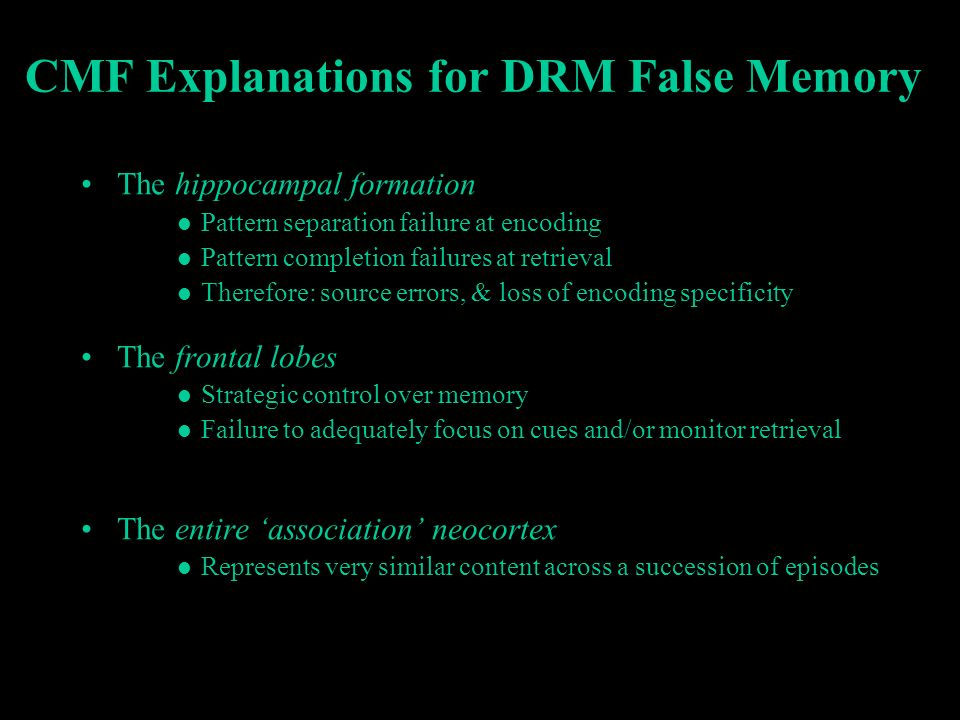 CMF Explanations for DRM False Memory