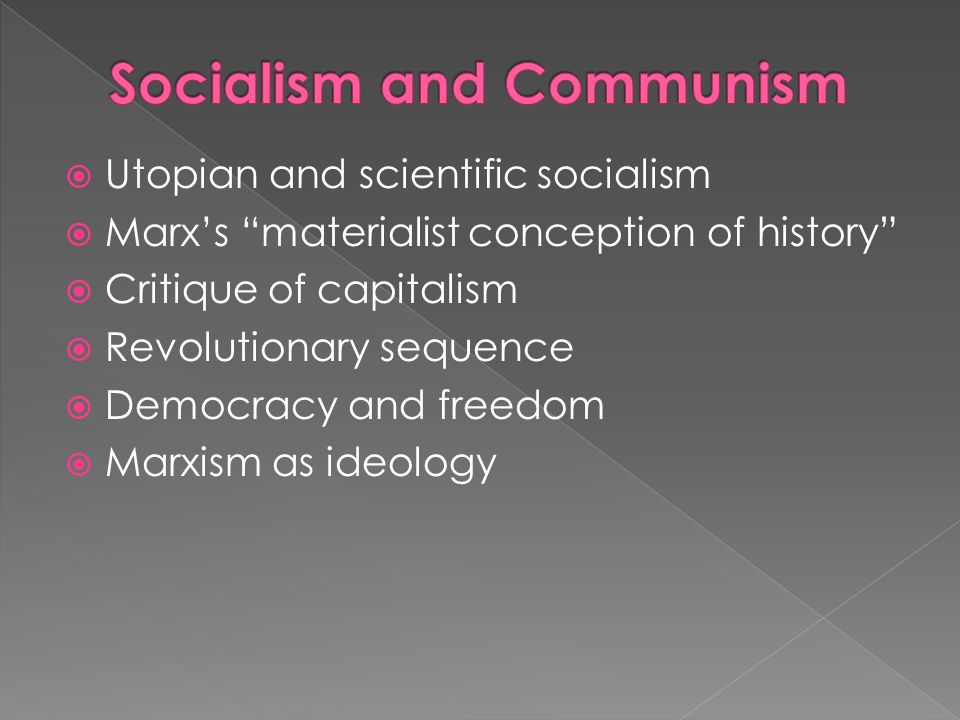 comparing socialism and communism essay A comparison between socialism and capitalism a comparison and contrast of socialism (communism if you are the original writer of this essay and no.