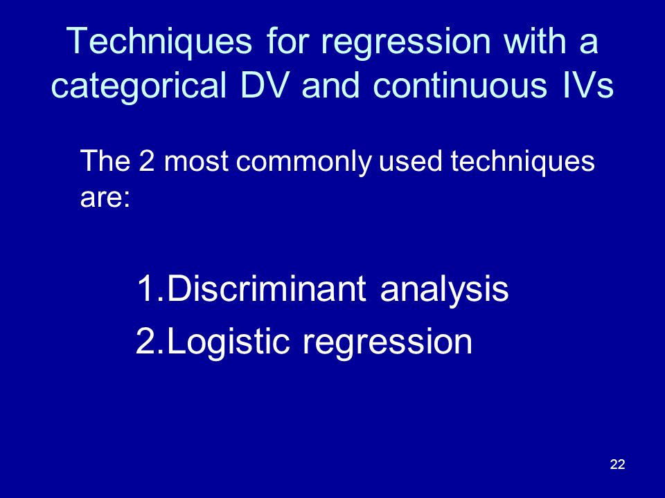 Techniques for regression with a categorical DV and continuous IVs