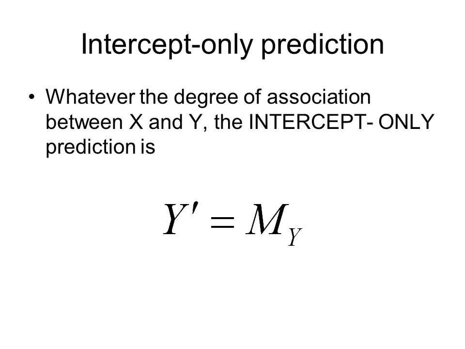 Intercept-only prediction