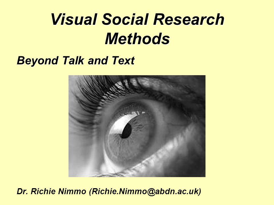 Visual Social Research Methods