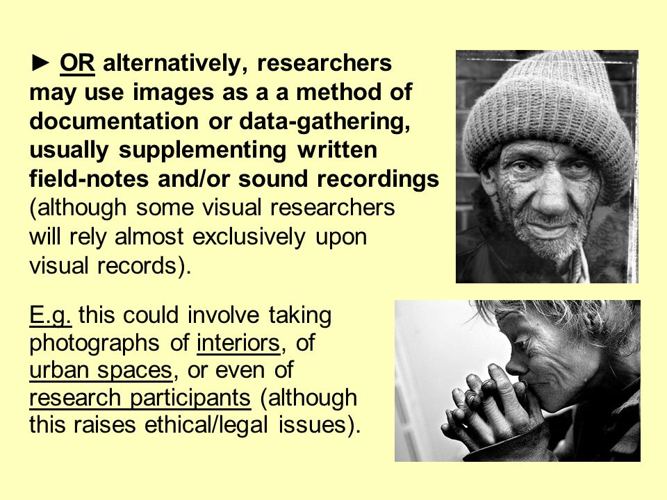 ► OR alternatively, researchers