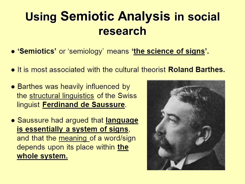 Using Semiotic Analysis in social research