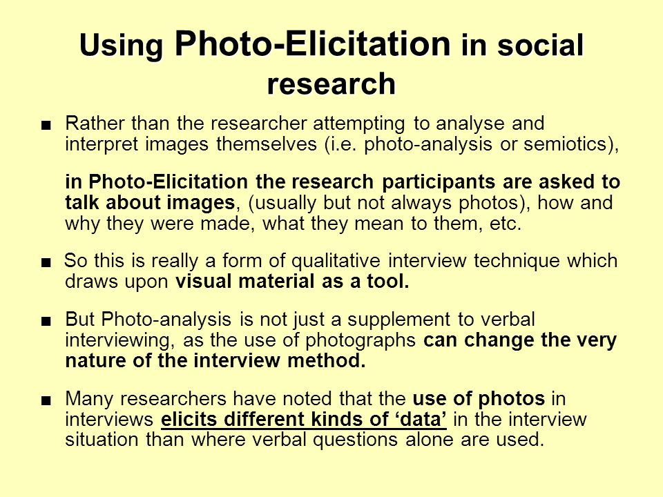 Using Photo-Elicitation in social research