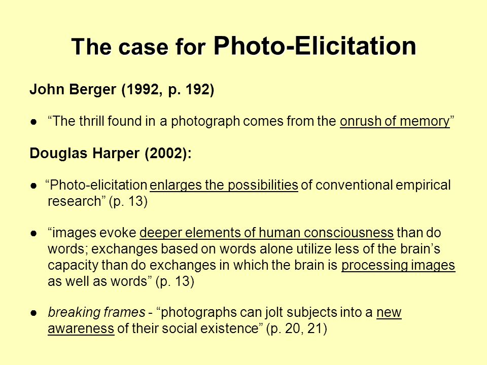 The case for Photo-Elicitation