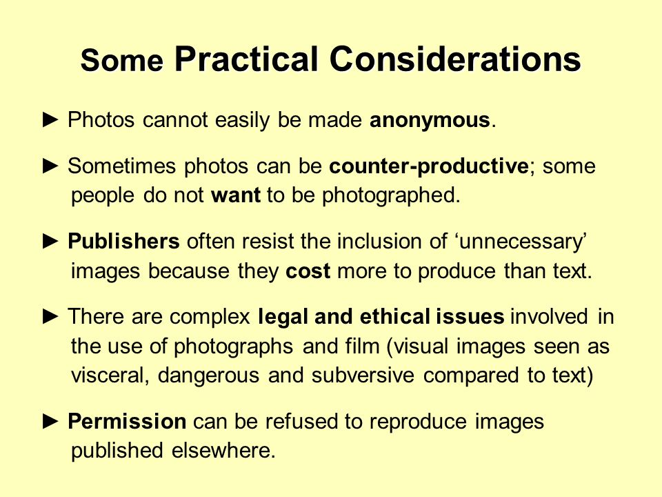 Some Practical Considerations