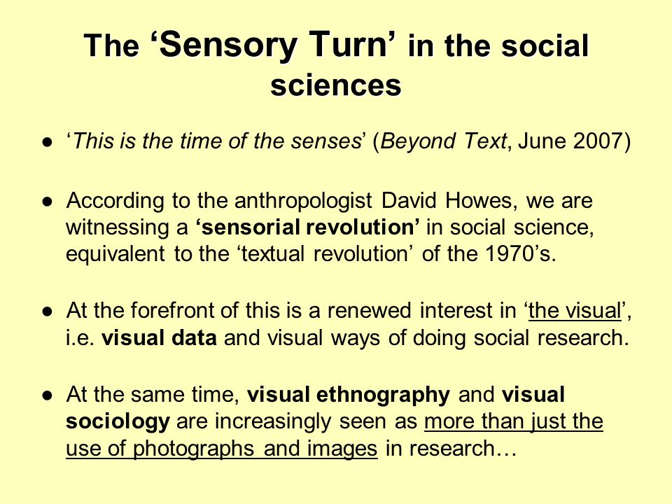 The 'Sensory Turn' in the social sciences