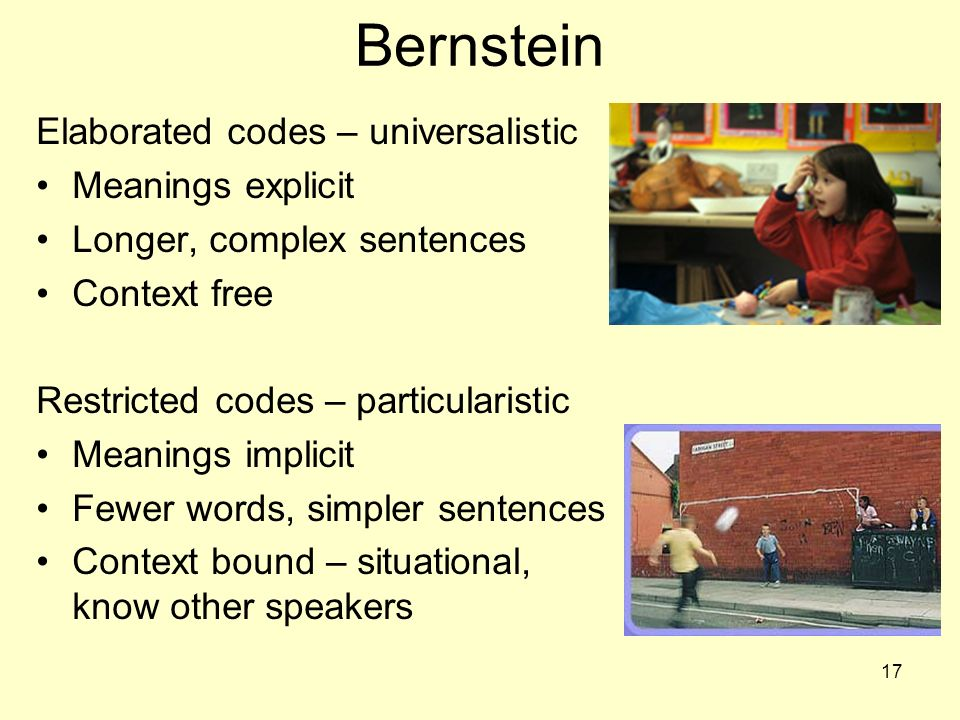 Bernstein Elaborated codes – universalistic Meanings explicit