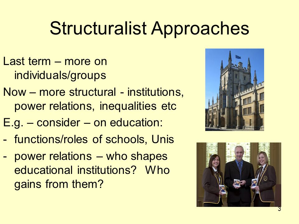 Structuralist Approaches