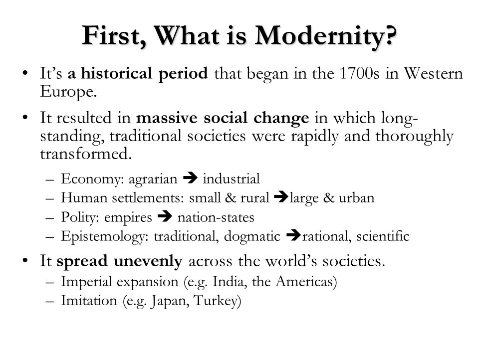 First, What is Modernity