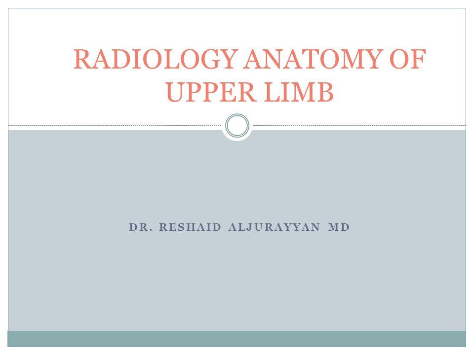RADIOLOGY ANATOMY OF UPPER LIMB - ppt video online download