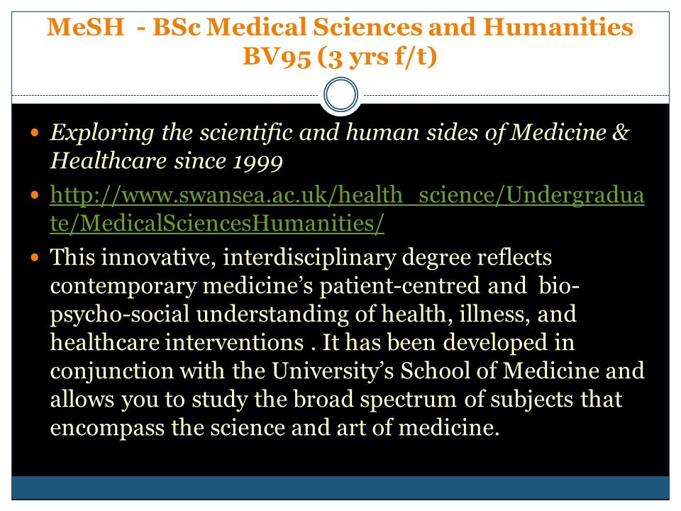MeSH - BSc Medical Sciences and Humanities BV95 (3 yrs f/t)