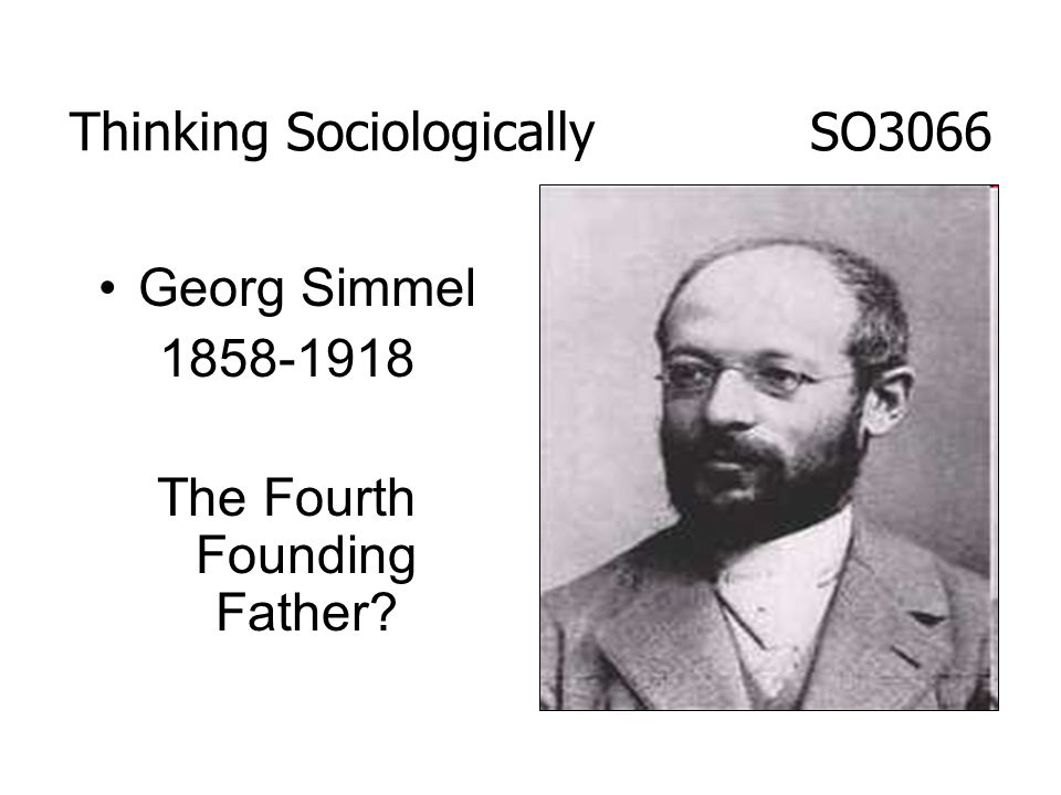 contribution of georg simmel to sociology Georg simmel's neglected contribu- tions to the sociology of women lewis a coser georg simmel to recognize the importance of simmel's contribution to the.