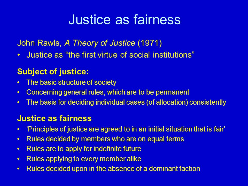 essay on john rawls theory of justice Philip pettit a theory of justice abstract this is a critical analysis of john rawls's a theory of justice rawls offers a theoretical justification of social democratic principles of justice.