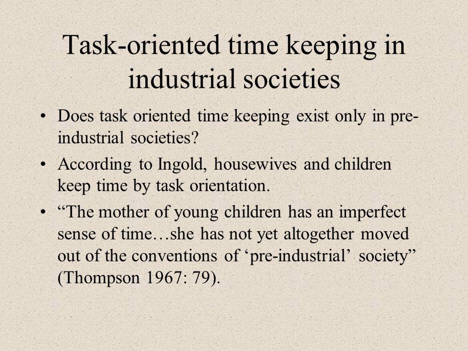 Task-oriented time keeping in industrial societies