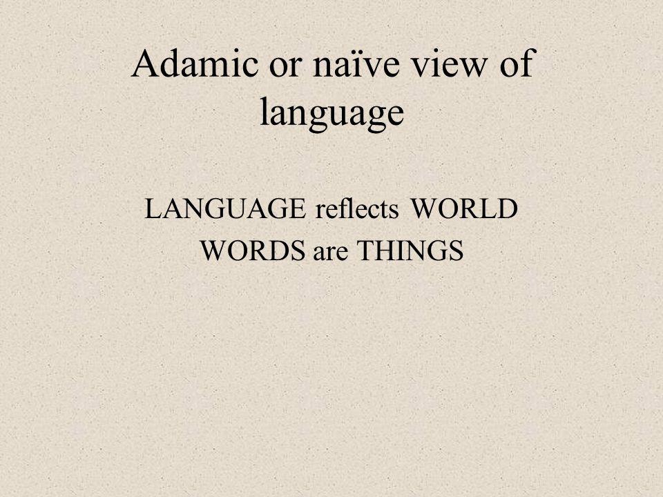 Adamic or naïve view of language