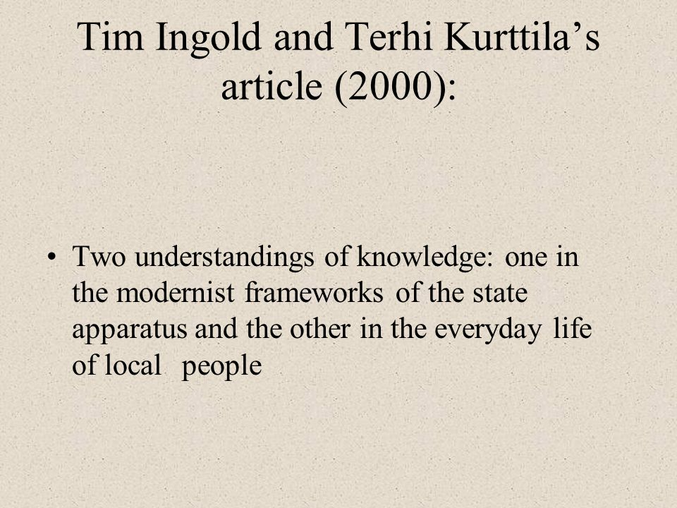 Tim Ingold and Terhi Kurttila's article (2000):