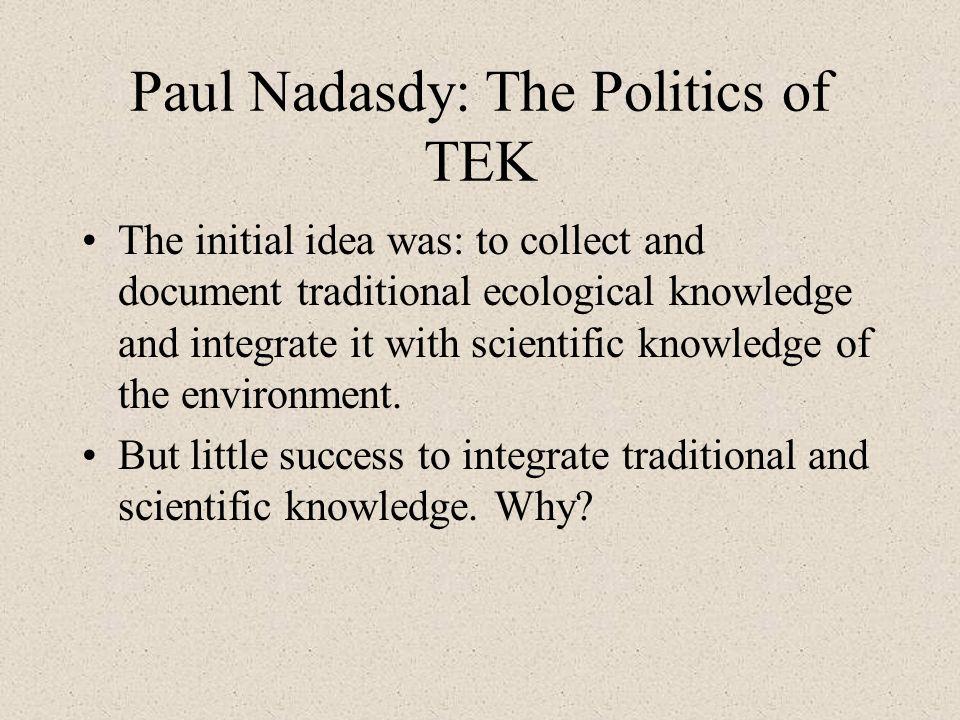 Paul Nadasdy: The Politics of TEK