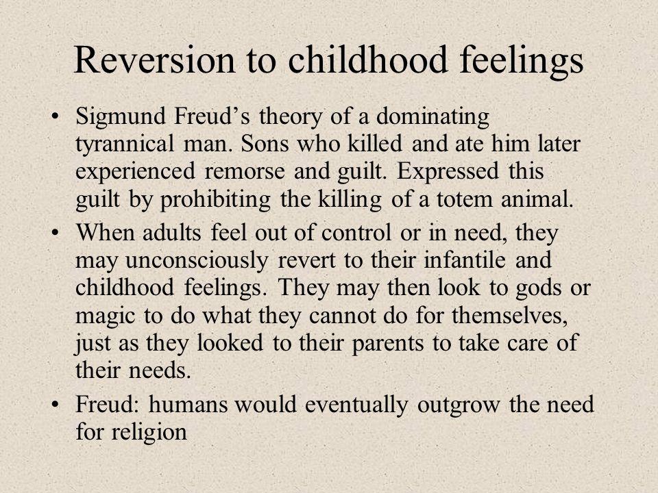 Reversion to childhood feelings
