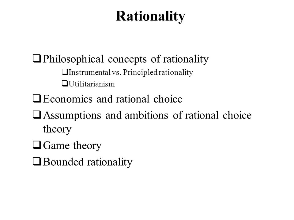 Rationality Philosophical concepts of rationality