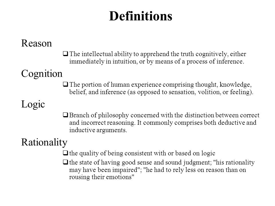 Definitions Reason Cognition Logic Rationality